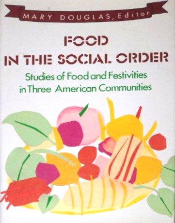 Food in the Social Order