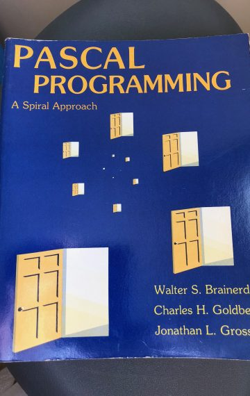 Pascal Programming: A Spiral Approach